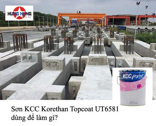 Sơn KCC Korethan Topcoat UT6581 dùng để làm gì?